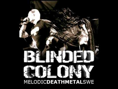 Blinded Colony - Swallow and Sleep