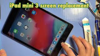 iPad mini3 screen replacement …