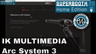 Superbooth 20HE: IK Multimedia ARC System 3