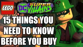LEGO DC Super-Villains - 15 Things You Need To Know Before You Buy