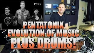 Pentatonix Evolution Of Music Plus Drums!