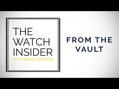 The Watch Insider | Brian's Picks from the Vault: Vachercon Constantin, Patek Philippe, and More