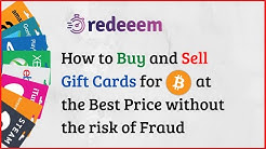 How to Safely Buy and Sell Gift Cards for Bitcoins at The Best Price | The Redeeem Review 2020