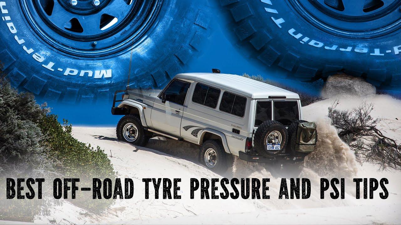 Luxury Best OffRoad Tyre Pressure  YouTube