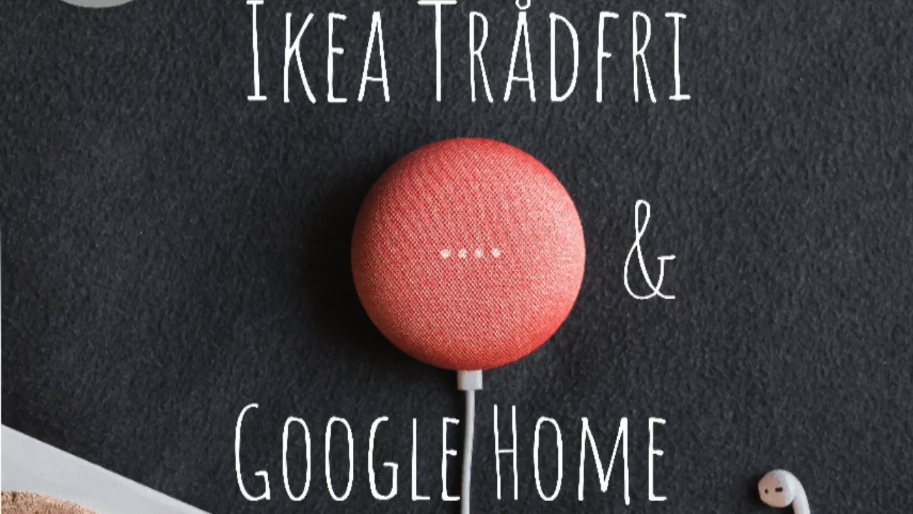 Tradfri Google Home