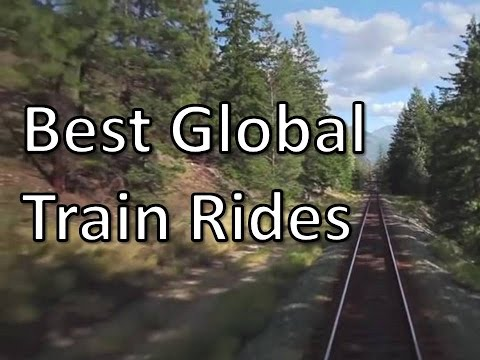 Travel Tips: Best Train Rides from Around the World and other travel tips