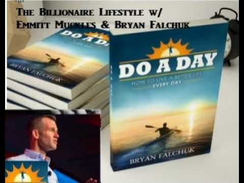 Life Change - Do A Day -Bryan Falchuk