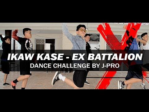 Ikaw kase - Ex Battalion Dance Challenge | J-PRO