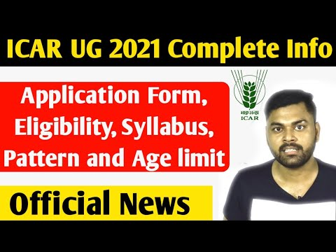 ICAR UG 2021 Application Form,Eligibility, Syllabus,Pattern,Admit Card,Scholarship Complete Info
