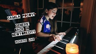 Download Genesis' Back in NYC cover by 10 years old Camila Pocoví played live voice and piano