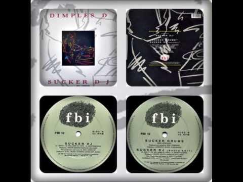 DIMPLES D - SUCKER DJ (SUCKER DJ, SUCKER DRUMS, SUKER DJ RADIO MIX 1990)