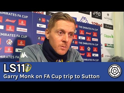 LS11 | Garry Monk discusses Leeds United's trip to Sutton United