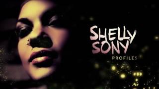 Shelly Sony - Beautiful Voice!! - Profiles - Full Album