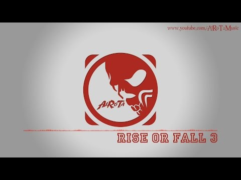 Rise Or Fall 3 by Jon Björk - [Action Music]