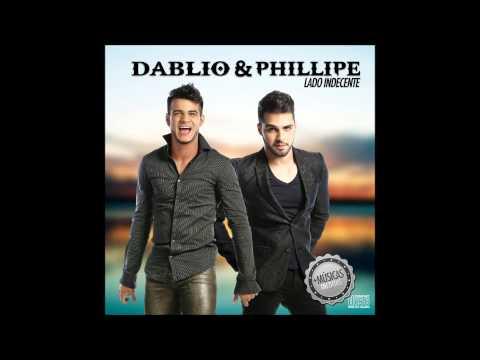 Dablio & Phillipe - CD - Lado Indecente - 2015 (OFICIAL)