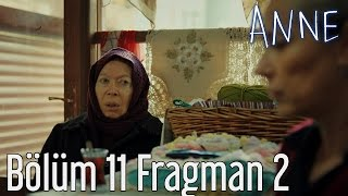 Anne 11.  Bölüm 2. Fragman