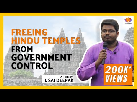Freeing Hindu Temples from Government Control - A speech by J Sai Deepak