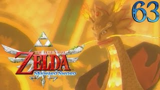 Zelda Skyward Sword : Dragon de Feu | Ep.63 - Let