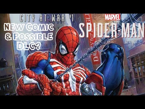 Spider-Man PS4 City at War ANNOUNCED!!! NEW Comic Series & Possible DLC Continuation in 2019?!?
