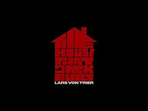 The House That Jack Built - Cannes 2018 teaser
