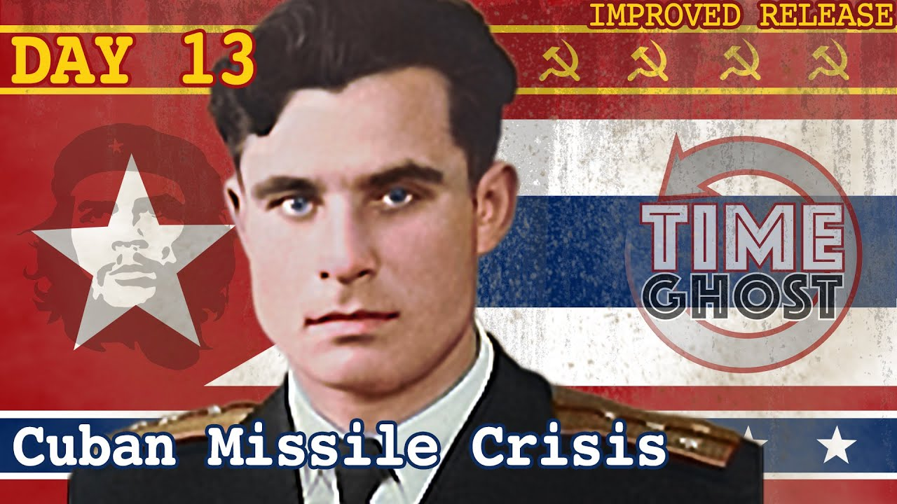 To Save the World Takes Only One Good Man | The Cuban Missile Crisis | Day 13