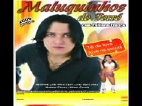 EU AMO VC  TECHNO BREGA Maluquinhos do Forro´ SITE www osmaluquinhosdoforro palcomp3 com br