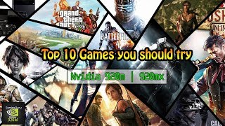 Top 10 games you should try on Nvidia 920m | 920mx | March 2018 | Low End PC Laptop