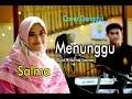 MENUNGGU Rhoma Irama - Salma # Dangdut Cover