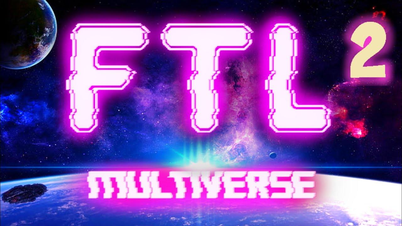 QUELQUE CHOSE DE MALENCONTREUX !! -FTL : Multiverse Mod- Ep.2 [Détente]
