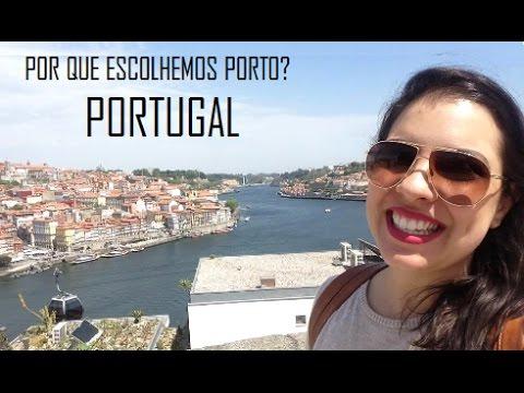 POR QUE ESCOLHEMOS O PORTO PARA VIVER? - PORTUGAL