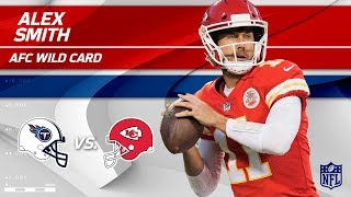 Alex Smith's 264 Yards Passing & 2 TDs vs. Tennessee! | Titans vs. Chiefs | Wild Card Player HLs