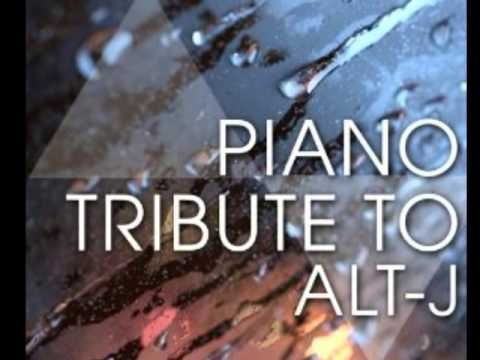 Handmade - Alt-J Piano Tribute