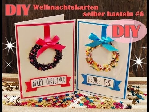 weihnachtskarten selber basteln 6 weihnachtskranz christmas card diy youtube. Black Bedroom Furniture Sets. Home Design Ideas