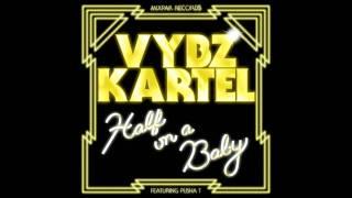VYBZ KARTEL feat. Pusha T - Half On A Baby (Remix) [Dre Skull Prod.]
