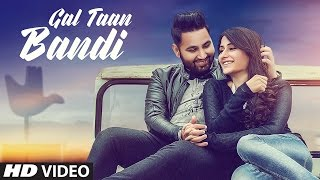GAL TAAN BANDI Video Song | HONEY SARKAR | LATEST PUNJABI SONG 2017