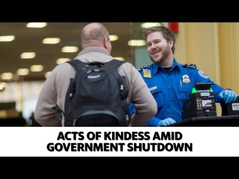 Acts of kindness during the government shutdown