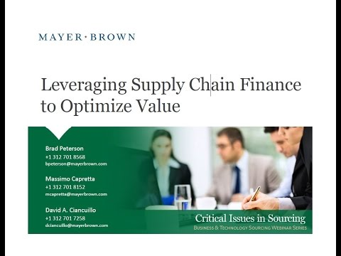 Mayer Brown - Leveraging Supply Chain Finance to Optimize Value