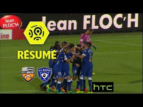 FC Lorient - SC Bastia (0-3)  - Résumé - (FCL - SCB) / 2016-17