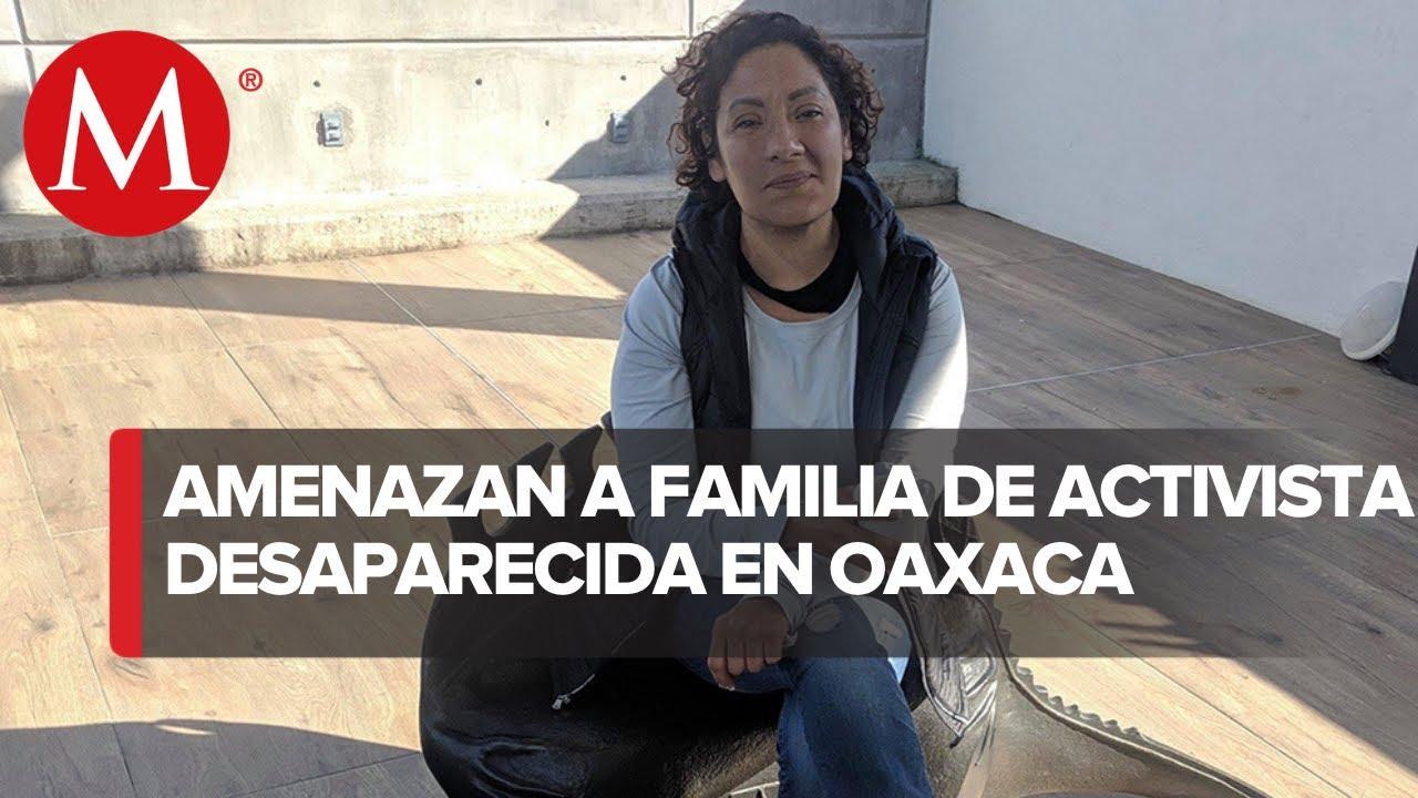 Pide protección familia de activista desaparecida en Nochixtlán