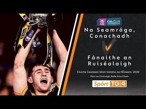 GAA BEO  Fánaithe an Ruiséalaigh Corcaigh v Na Seamróga Conachadh Cill Chainnigh  TG4