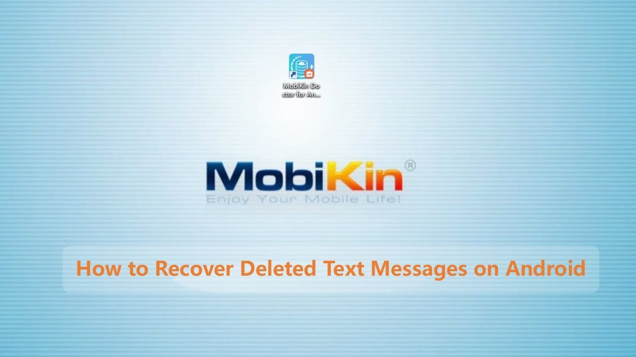 How to Recover Deleted Text Messages on Android Phone - 3 Ways