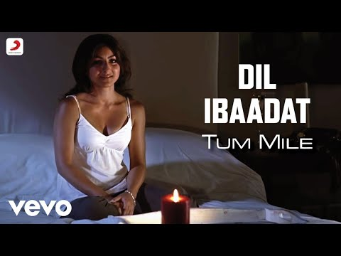 Tum Mile - Dil Ibaadat Video | Emraan Hashmi, Soha Ali Khan
