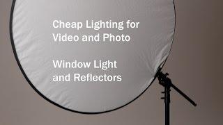 Cheap Video Light: Reflector and Window Light