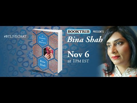 Interview with Bina Shah, Author of 'A Season for Martyrs'   Slum Child