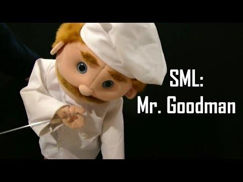 SML: Mr. Goodman