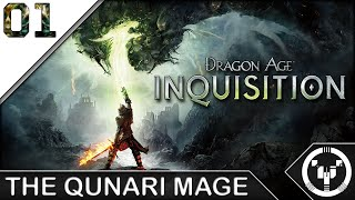 THE QUNARI MAGE | Dragon Age 03 Inquisition | 01