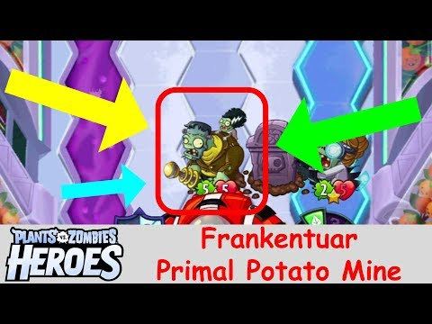 Plants vs Zombies Heroes - Frankentuar Gameplay with Primal Potato Mine