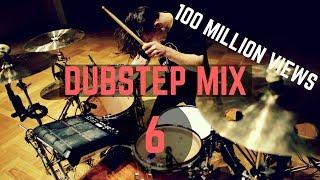Dubstep Mix 6 - 100 Million Views - Drum Cover