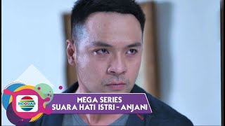 Highlight Mega Series Suara Hati Istri Anjani - Episode 46