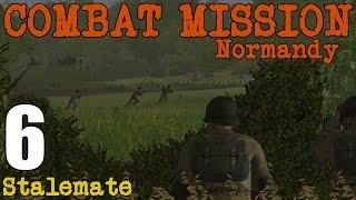 Combat Mission: Battle for Normandy- Stalemate- Part 6